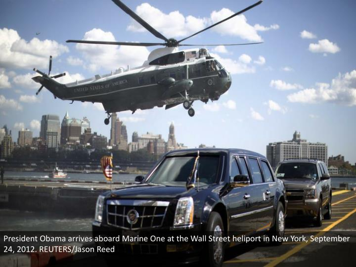 President Obama arrives aboard Marine One at the Wall Street heliport in New York, September 24, 201...
