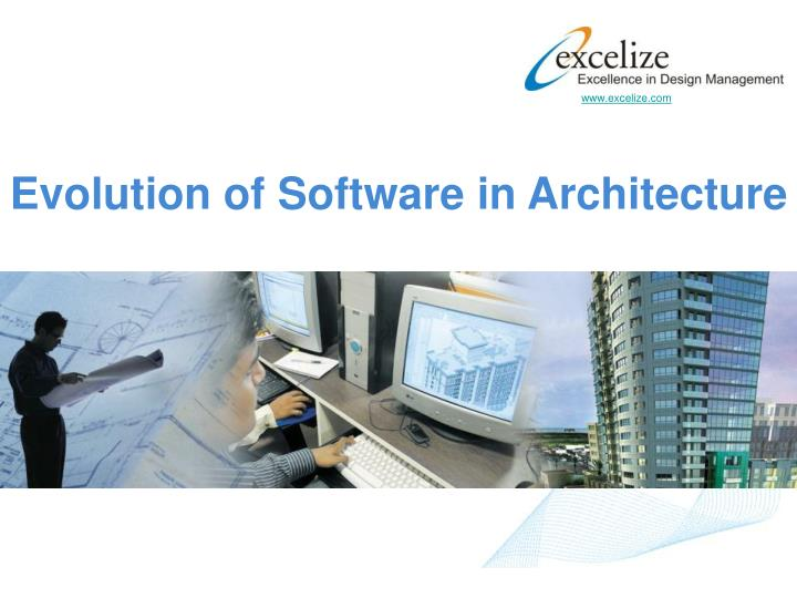 Evolution of Software in Architecture