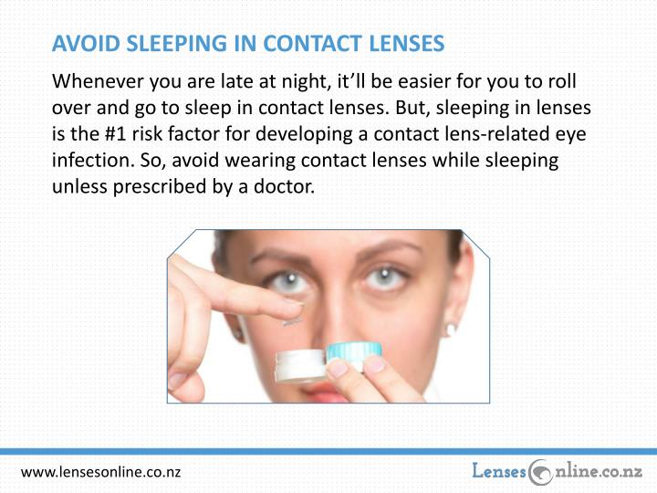AVOID SLEEPING IN CONTACT LENSES