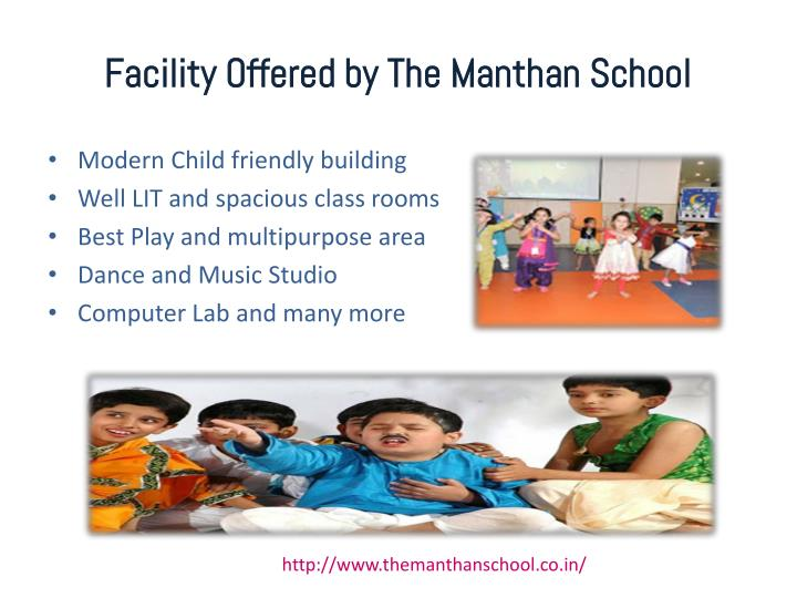 Facility Offered by The Manthan School