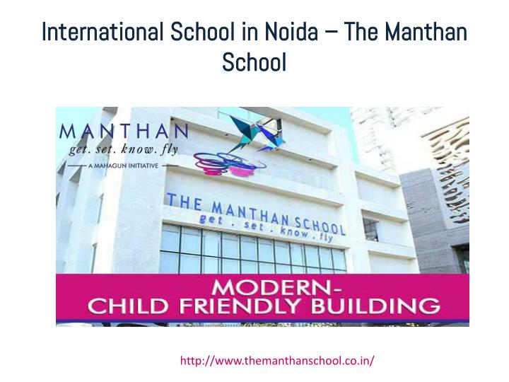 International school in noida the manthan school