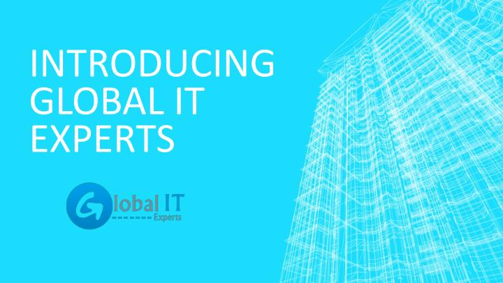 Introducing Global IT Experts