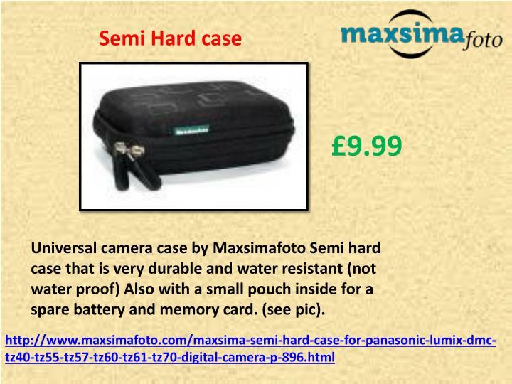Semi Hard case