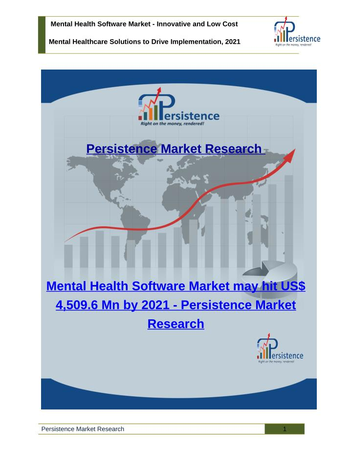 Mental Health Software Market - Innovative and Low Cost