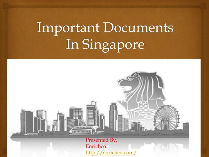 Important documents in singapore