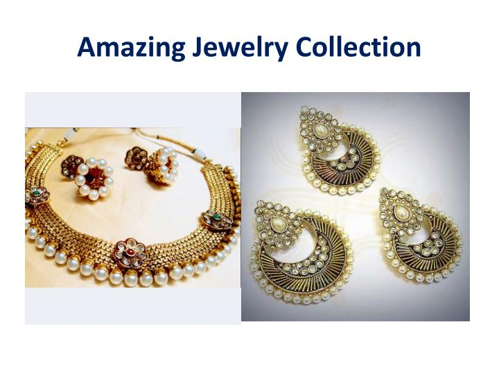 Amazing Jewelry Collection
