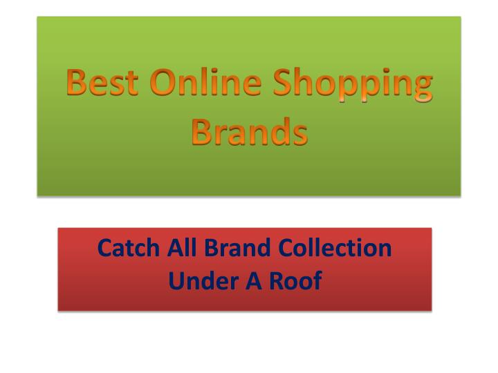 Best online shopping brands