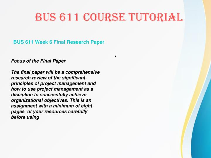 BUS 611 Week 6 Final Research Paper