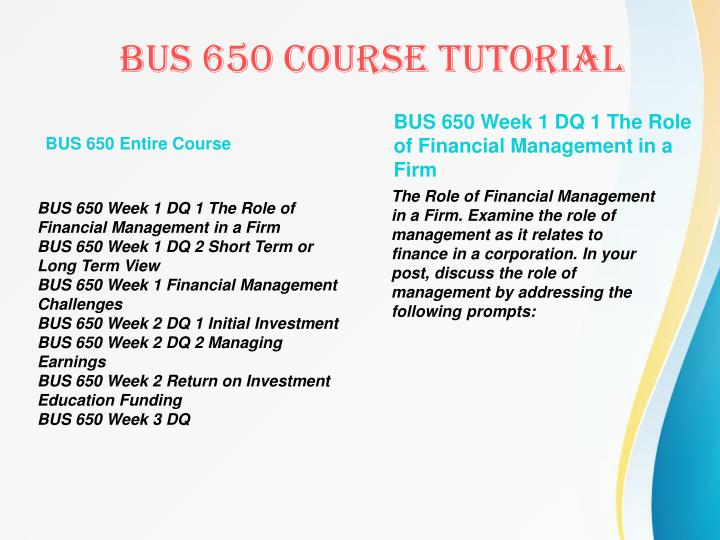 BUS 650 Entire Course