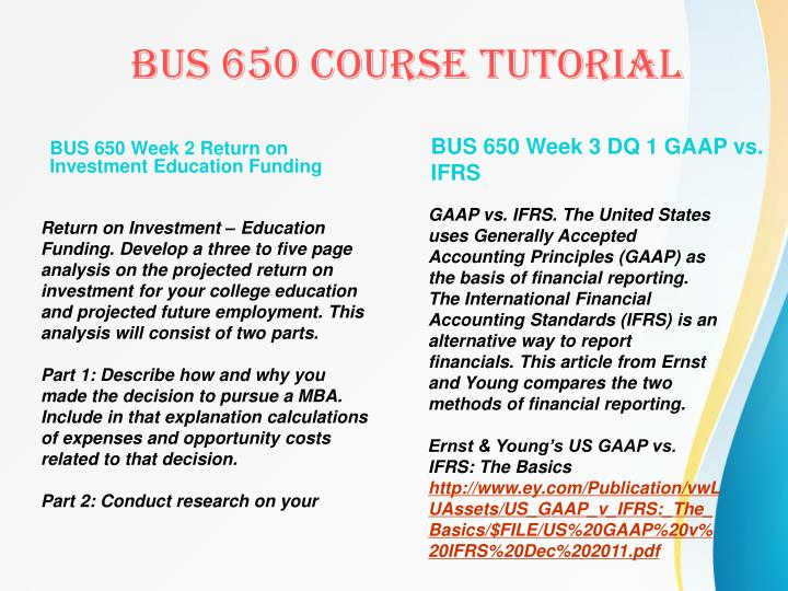 BUS 650 Week 2 Return on Investment Education Funding