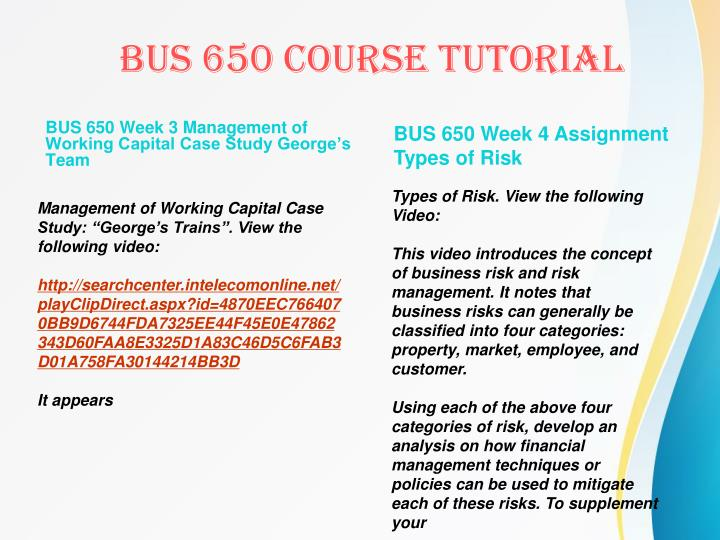 BUS 650 Week 3 Management of Working Capital Case Study George's Team