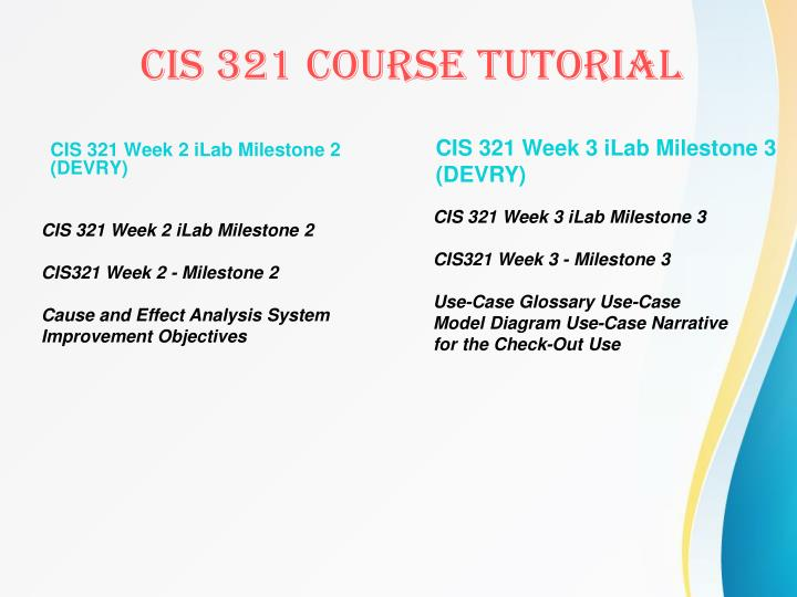 CIS 321 Week 2 iLab Milestone 2 (DEVRY)