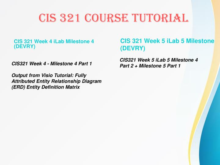 CIS 321 Week 4 iLab Milestone 4 (DEVRY)