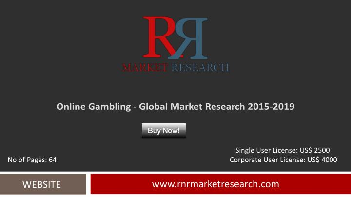 online gambling global market research 2015 2019