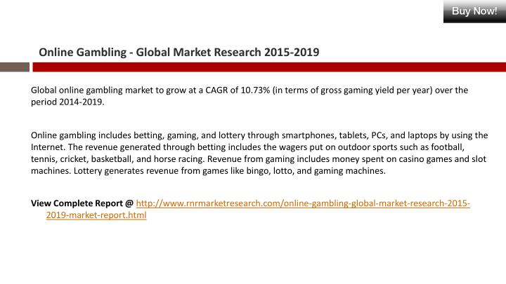 Online gambling global market research 2015 20191