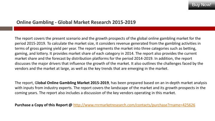 Online gambling global market research 2015 20192