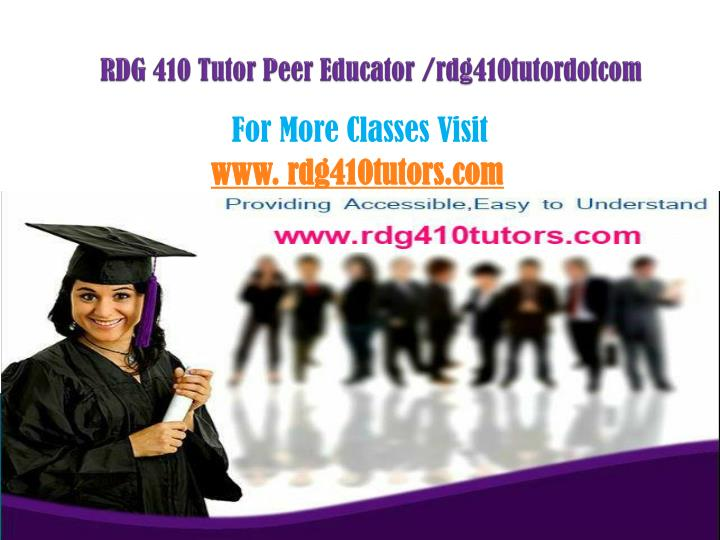 Rdg 410 tutor peer educator rdg410tutordotcom