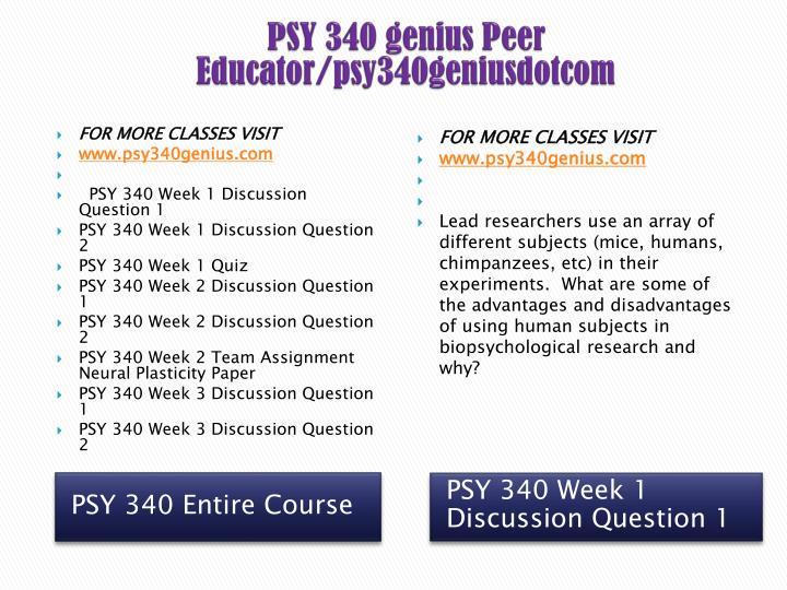 PSY 340 genius Peer Educator/psy340geniusdotcom