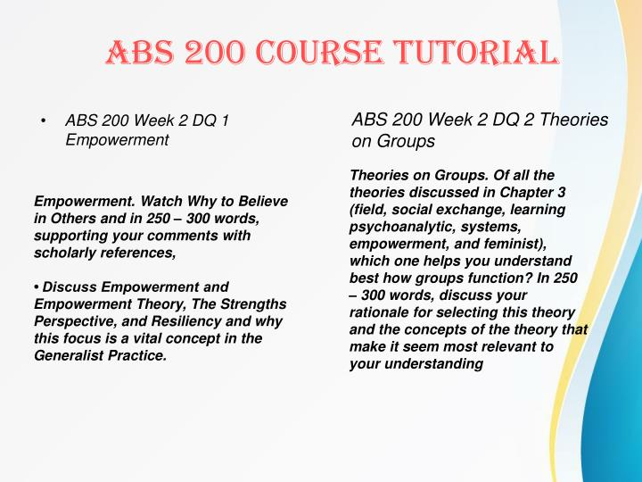 ABS 200 Week 2 DQ 1 Empowerment
