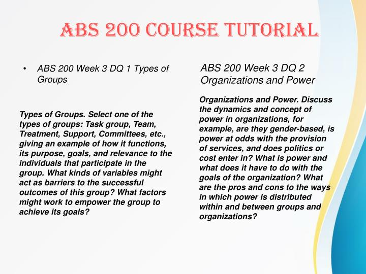 ABS 200 Week 3 DQ 1 Types of Groups