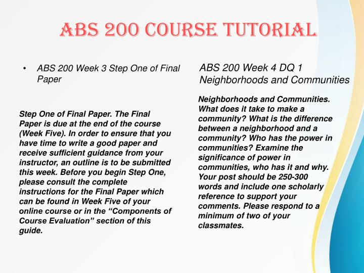 ABS 200 Week 3 Step One of Final Paper