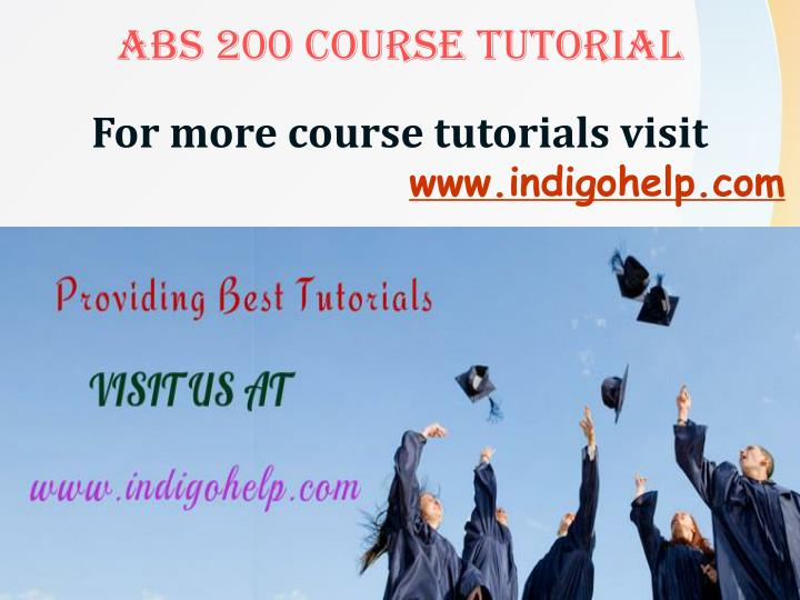 ABS 200 COURSE TUTORIAL