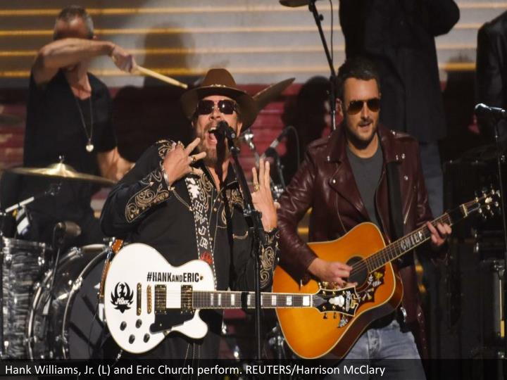 Hank Williams, Jr. (L) and Eric Church perform. REUTERS/Harrison McClary