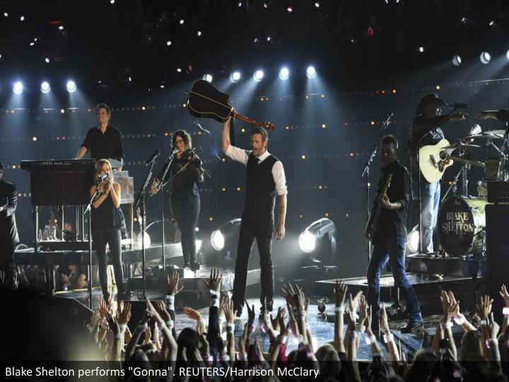 "Blake Shelton performs ""Gonna"". REUTERS/Harrison McClary"