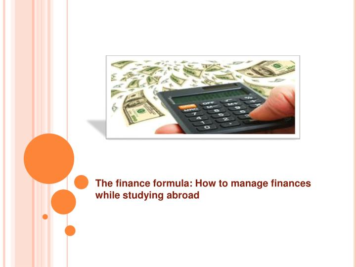 The finance formula: How to manage finances while studying abroad