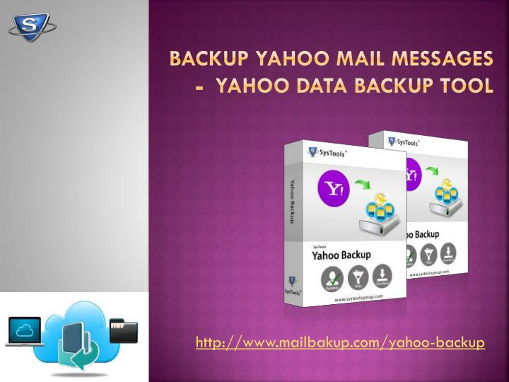 Backup Yahoo Mail Messages