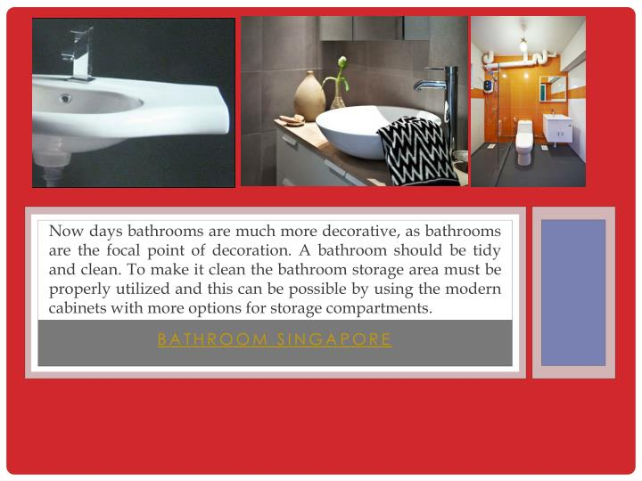 Now days bathrooms are much more decorative, as bathrooms are the focal point of decoration