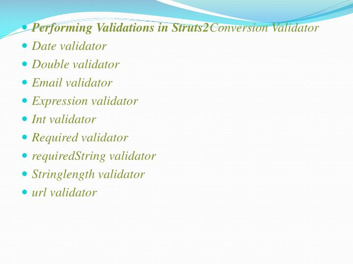 Performing Validations in Struts2