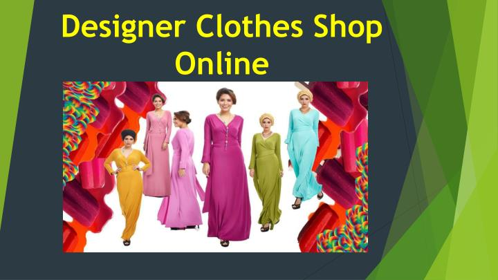 Ppt designer clothes shop online powerpoint presentation for Luxury fashion online