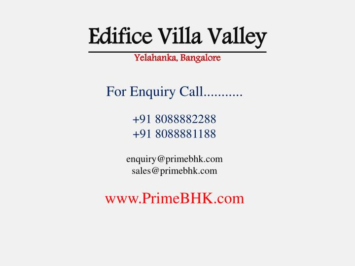 Edifice villa valley yelahanka bangalore