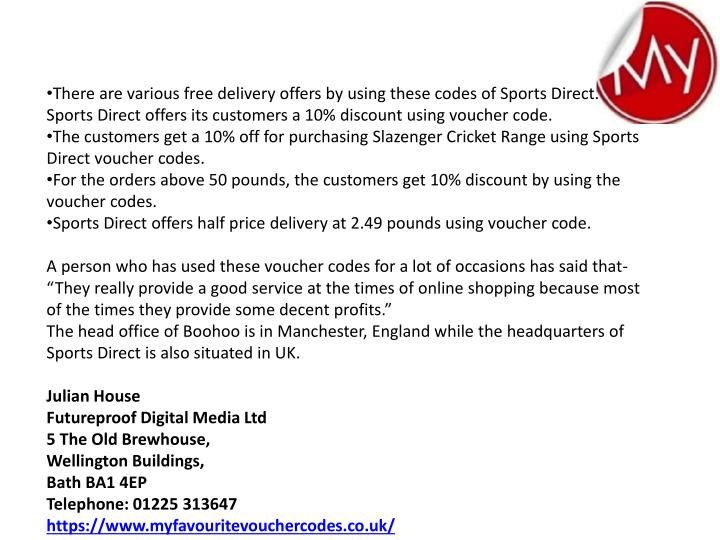 Sports Direct Delivery Code & Coupons. 5 verified offers for December, Coupon Codes / Clothing, Shoes & Jewelry / Clothing / Sports Direct Delivery Codes. Add to Your Favorites. from 71 users. There are 5 foxesworld.ml UK coupon codes for you to consider including 5 sales. Latest Free Shipping Offers. Holiday Sales. Get our Emails.