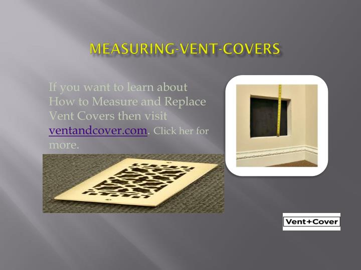 Measuring vent covers