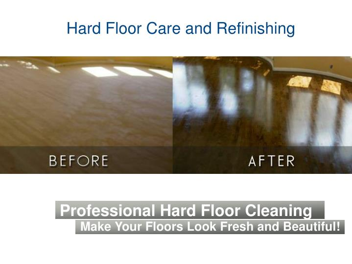 Hard Floor Care and Refinishing