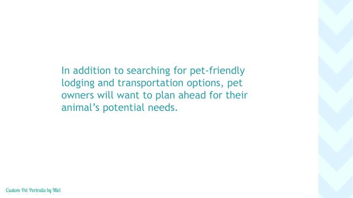 In addition to searching for pet-friendly