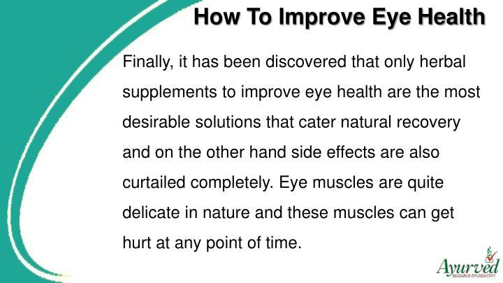 How To Improve