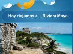 hoy viajamos a riviera maya2
