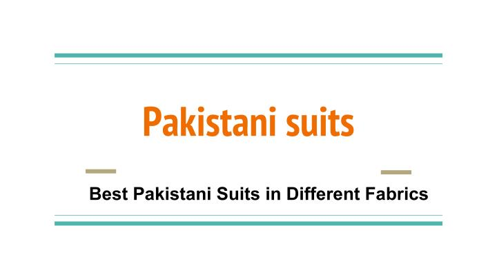 Pakistani suits