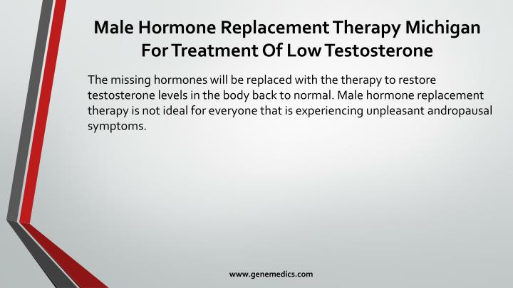 Male Hormone Replacement Therapy Michigan For Treatment Of Low Testosterone