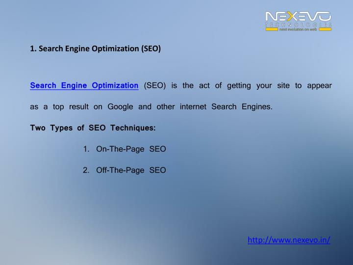 1. Search Engine Optimization (SEO)