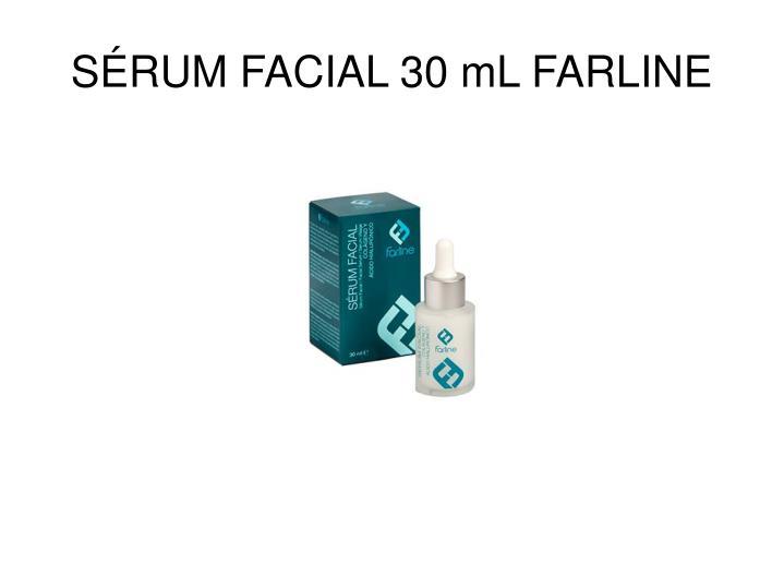 SÉRUM FACIAL 30 mL FARLINE