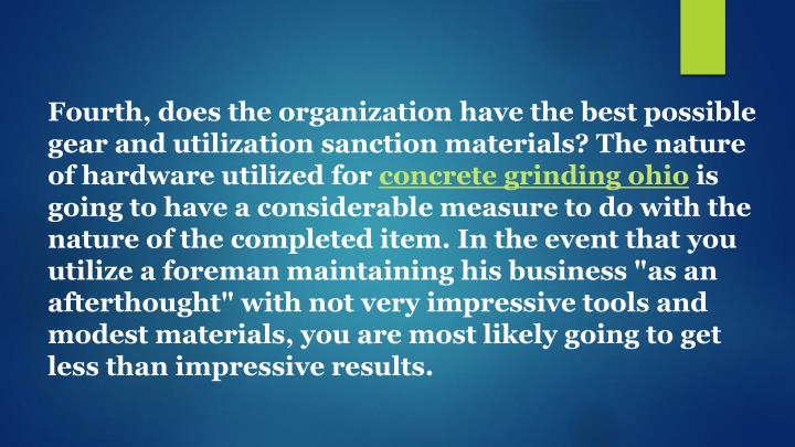 Fourth, does the organization have the best possible gear and utilization sanction materials? The nature of hardware utilized for
