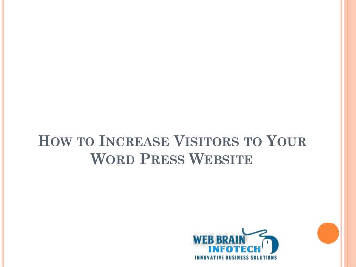 How to Increase Visitors to Your Word Press Website