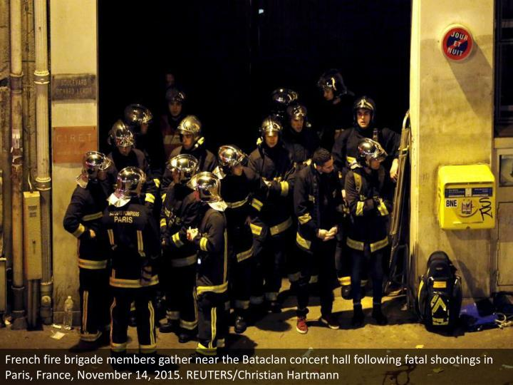 French fire brigade members gather near the Bataclan concert hall following fatal shootings in Paris, France, November 14, 2015. REUTERS/Christian Hartmann