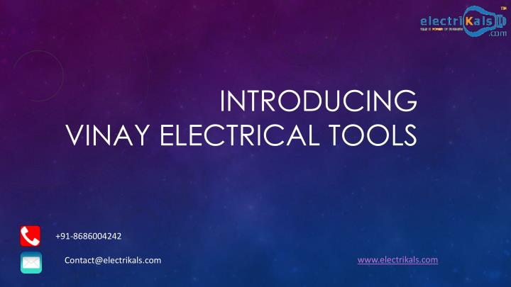 Introducing vinay electrical tools