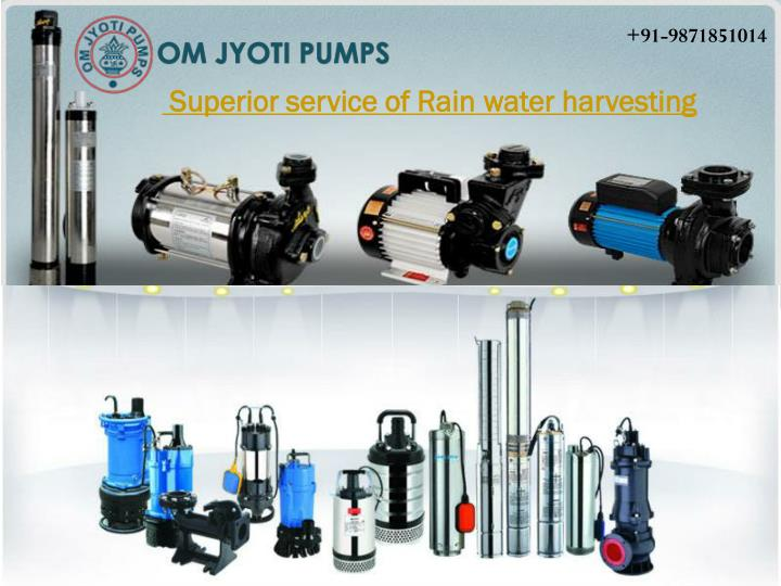 Superior service of rain water harvesting