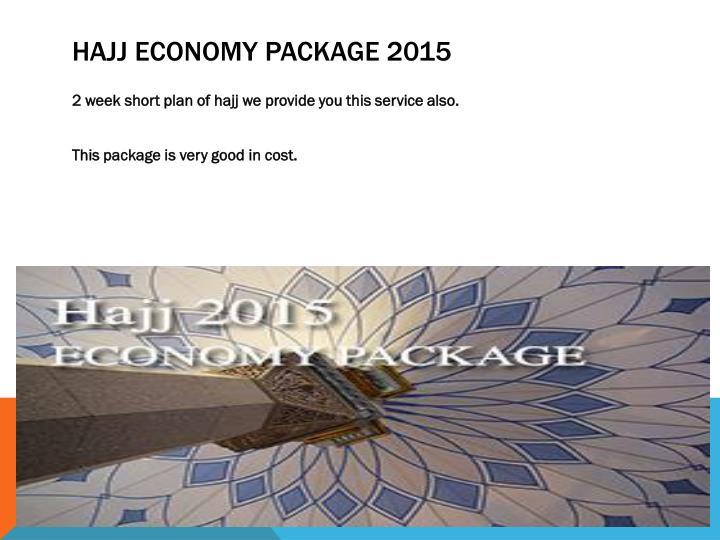 Hajj Economy Package 2015